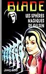 Blade, tome 117 : Les sphères magiques de Gelsen par Lord