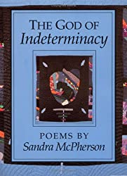 The God of Indeterminacy: POEMS (National Poetry)