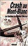 Crash au Mont-blanc. Les Fantômes du Malabar Princess par Rey