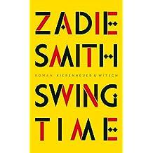 Swing Time: Roman (German Edition)