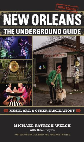 New Orleans: The Underground Guide