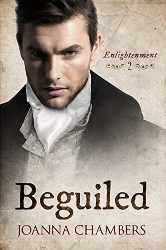 Beguiled (Enlightenment Book 2) by Joanna Chambers