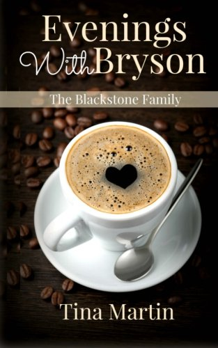 Evenings With Bryson (The Blackstone Family) (Volume 1) ebook