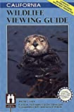 California Wildlife Viewing Guide, Jeanne L. Clark, 1560444940