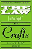 The Law in Plain English for Crafts, Leonard D. DuBoff, 1581154240