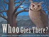 Whoo Goes There?, Jennifer A. Ericsson, 159643371X