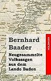 Neugesammelte Volkssagen Aus Dem Lande Baden, Bernhard Baader, 1482065177