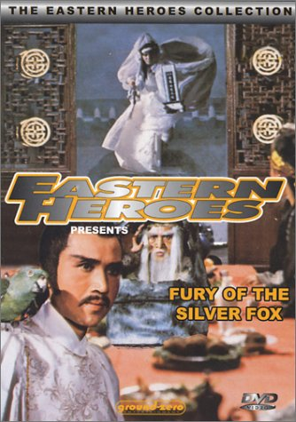 Eastern Heroes: Fury of the Silver Fox