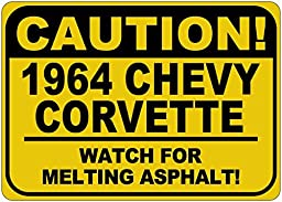 1964 64 CHEVY CORVETTE Caution Melting Asphalt Sign - 12 x 18 Inches