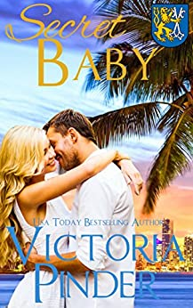 Secret Baby (The House of Morgan Book 2) by [Pinder, Victoria]