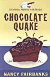 Chocolate Quake, Nancy Fairbanks, 1587246171