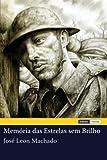 Memória das Estrelas Sem Brilho, José Machado, 1475027117