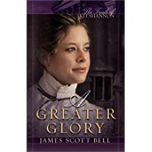 A Greater Glory (The Trials of Kit Shannon #1)