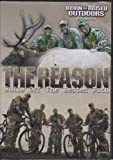 The Reason: Bulls Off the Beaten Path ~ Elk Hunting DVD Born and Raised Outdoors