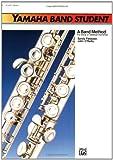 Yamaha Band Student, Book 1: Flute (Yamaha Band Method)