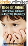 Hope for Autism: 10 Practical Solutio...