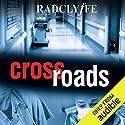 Crossroads Hörbuch von Radclyffe Gesprochen von: Lauren Fortgang