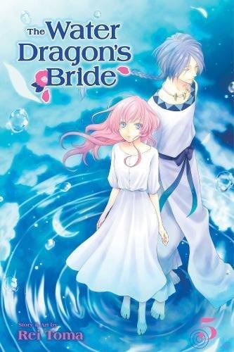 The Water Dragon's Bride, Vol. 5