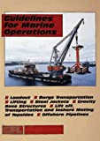 Guidelines for Marine Operations, Oilfield Publications Limited Staff, 1870945956