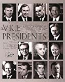 The Vice Presidents: A Biographical Dictionary