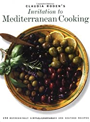 Claudia Roden's Invitation to Mediterranean Cooking