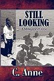 Still Looking, C. Anne, 1604742577