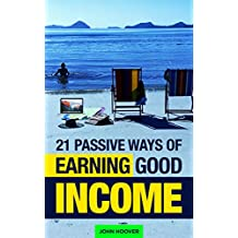 21 Passive Ways Of Earning Good Income
