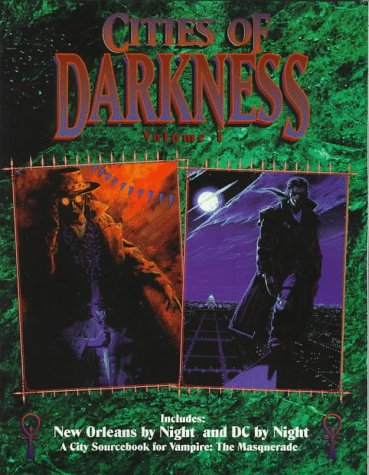 *OP Cities of Darkness 1 New Orleans (Vampire - the Masquerade , Vol 1)