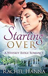 Starting Over (Whiskey Ridge Book 1)