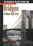 Bridges of New York City, Cara Sutherland, 0760738858