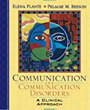 Communication and Communication Disorders 1st Edition
