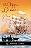 The New Landers, Charlotte Kramer, 0741428954