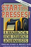 img - for Start the Presses! book / textbook / text book