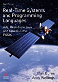img - for Real-Time Systems and Programming Languages: Ada, Real-Time Java and C/Real-Time POSIX (4th Edition) (International Computer Science Series) book / textbook / text book
