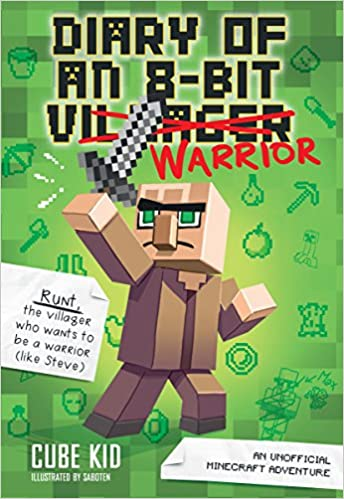 Book 1 8-Bit Warrior series An Unofficial Minecraft Adventure Diary of an 8-Bit Warrior