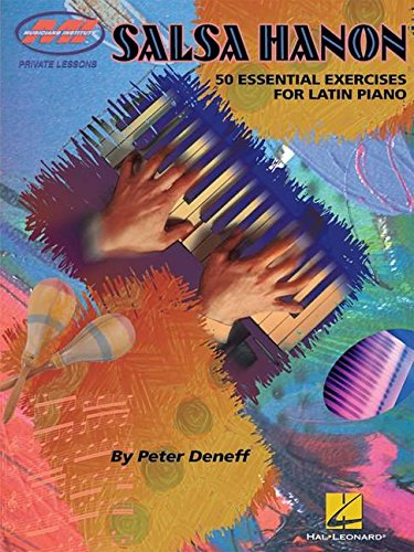 Salsa Hanon: 50 Essential Exercises for Latin Piano