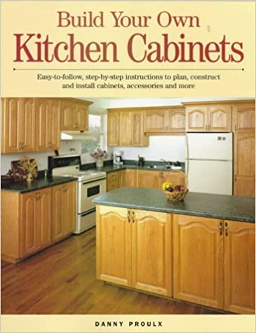 Build Your Own Kitchen Cabinets Rubie Danny 9781558704619 Books Amazon Ca