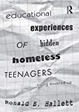 Educational Experiences of Hidden Homeless Teenagers: Living Doubled-Up
