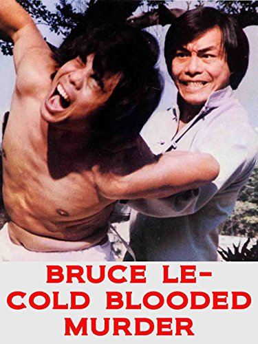 Bruce Le - Cold Blooded Murder (Bruce Lee Enter The Dragon Blu Ray)