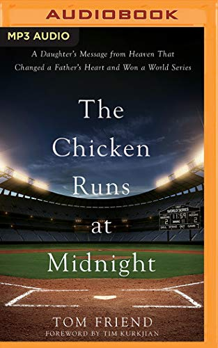 Mp3 Message (The Chicken Runs at Midnight: A Daughter's Message from Heaven that Changed a Father's Heart and Won a World Series)
