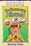 No Grown-Ups Allowed, Beverly Lewis, 1556616449