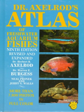 Dr. Axelrod's Atlas of Freshwater Aquarium Fishes by TFH