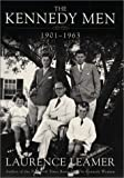 img - for The Kennedy Men: 1901-1963 book / textbook / text book