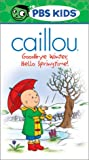 Caillou - Goodbye Winter, Hello Springtime! [VHS]