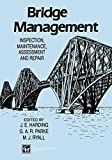 img - for Bridge Management: Inspection, Maintenance, Assessment and Repair book / textbook / text book