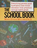 School Book, Mary S. Miller, 0312055781