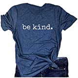 Be Kind Tshirts Top Tee for Women's Casual Tshirts Top Tee Short Sleeve Inspirational T Shirt Top Tee
