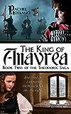 The King of Anavrea (The Theodoric Saga Book 2)