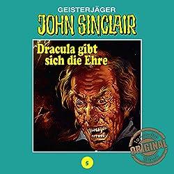 Dracula gibt sich die Ehre 2 (John Sinclair - Tonstudio Braun Klassiker 5)