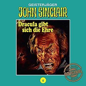 Dracula gibt sich die Ehre 2 (John Sinclair - Tonstudio Braun Klassiker 5) Hörspiel